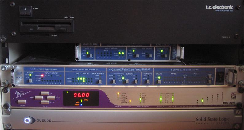 TC system 6000, RME ADI-4DD, RME ADI-648, Apogee Big Ben, SSL Duende